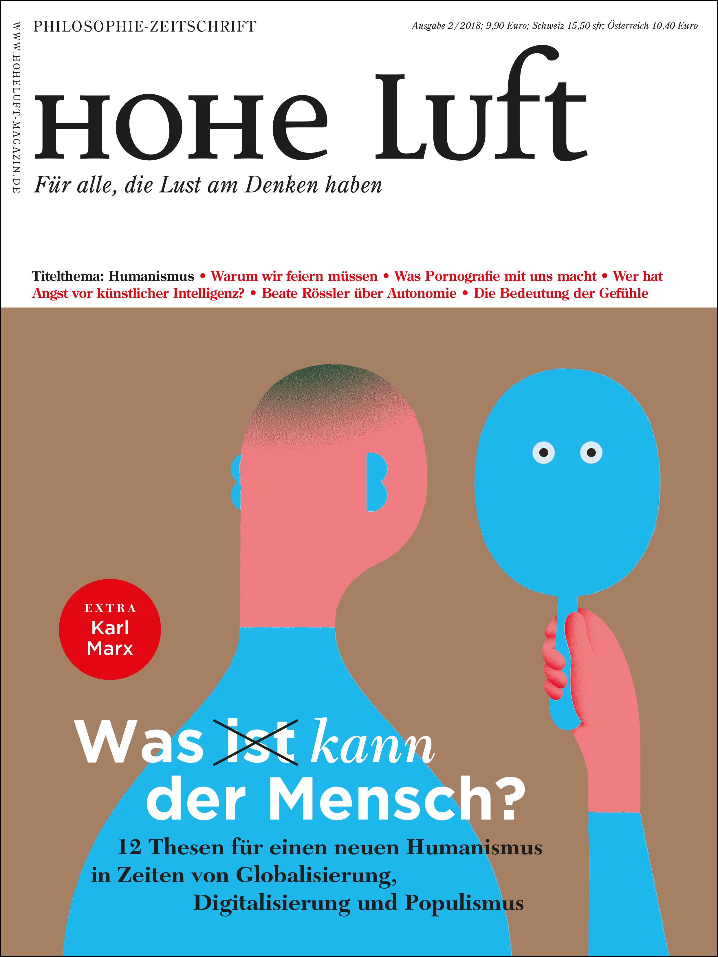 HOHE LUFT » Was kann der Mensch? Ausgabe 2/2018